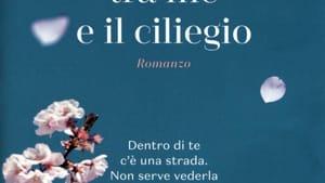Copertina libro 'La distanza tra me e il ciliegio' di Paola Peretti-2